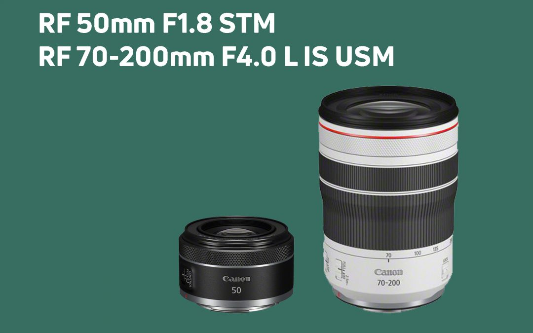 UMGEBAUT – Canon RF 50mm 1.8 STM & RF 70-200mm 4.0 L IS USM